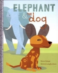 Elephant & the Dog by Steve Isham Hardcover Book【现货】