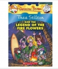 Thea Stilton series: Thea Stilton and the Legend of the Fire Flowers【现货】
