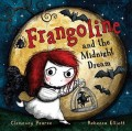 Frangoline and the Midnight Dream (Hardcover) 精装 英国原版书 【现货】